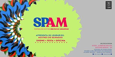 07/03 - OFICINA BEIRADÃO + FESTIVAL SPAM NO ESTUDIO BIXIGA ingressos
