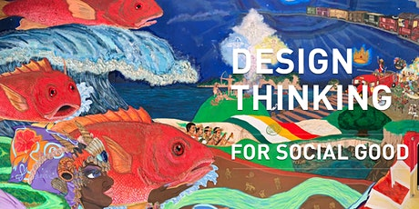 CLOSING RECEPTION: Design Thinking for Social Good tickets