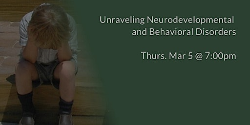 Unraveling Neurodevelopmental and Behavioral Disorders - ADHD, Autism, OCD