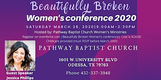 Beautifully Broken Women's Conference