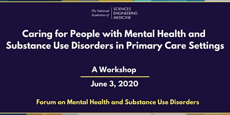 Caring for Mental Health and Substance Use Disorders in Primary Care tickets
