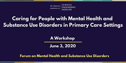 Caring for Mental Health and Substance Use Disorders in Primary Care