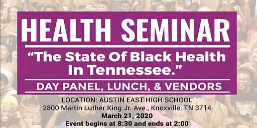 """2020 Health Seminar """"The State of Black Health in Tennessee"""""""