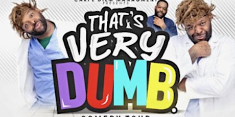 "B Smooth Ent & Carpe Diem Presents Kerwin Claiborne ""That's Very Dumb Tour"" tickets"