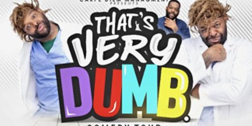 "B Smooth Ent & Carpe Diem Presents Kerwin Claiborne ""That's Very Dumb Tour"""