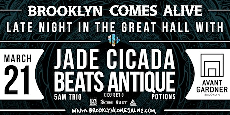 Jade Cicada, Beats Antique (DJ Set), 5AM Trio & Potions [BCA Late-Night] tickets