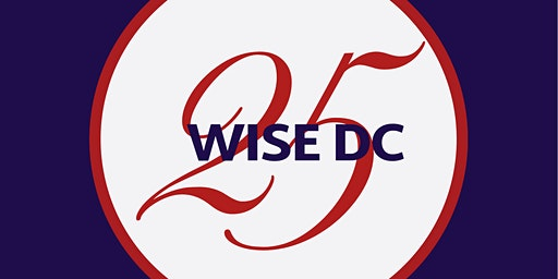 WISE Women Brunch-Celebrate 25 years of WISE in DC