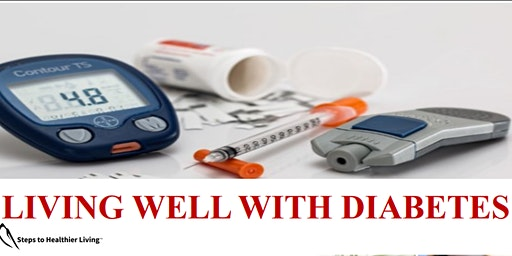 Living Well with Diabetes Workshop (6-week series)