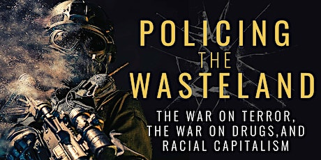Policing the Wasteland tickets