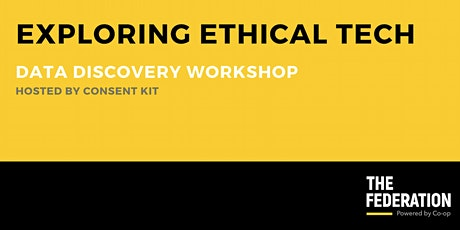 Exploring Ethical Tech | Data Discovery Workshop tickets