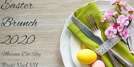 Easter Brunch at The Marina Del Rey April 12th 2020 11am -3pm tickets