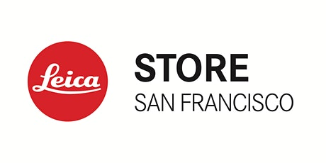 Leica Store San Francisco Photography Event tickets