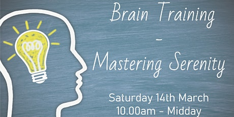 Brain training - mastering serenity tickets