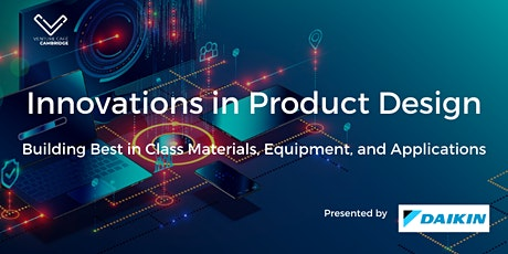 Innovations in Product Design: Building Materials, Equipment & Applications tickets