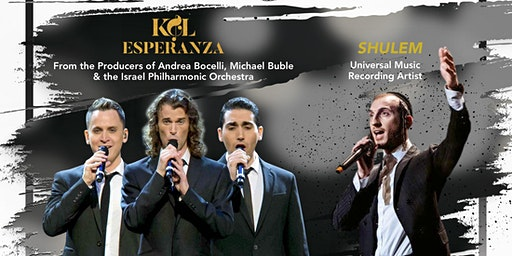 The Unity Concert starring the 3 Israeli Tenors and Shulem