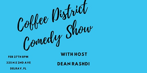 Coffee District Comedy Show