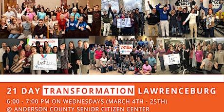 21 Day Transformation - Lawrenceburg (March) tickets