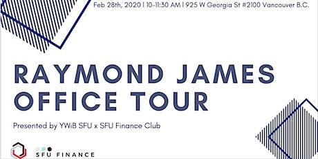 YWiB SFU x SFU Finance Club Raymond James Office Tour tickets