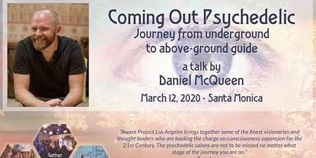 Coming Out Psychedelic: a talk by Daniel McQueen tickets