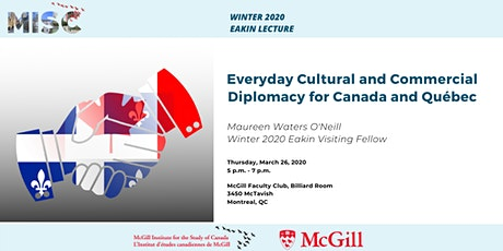 Everyday Cultural and Commercial Diplomacy for Canada and Québec tickets