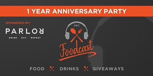 OKC Foodcast 1 Year Anniversary Party