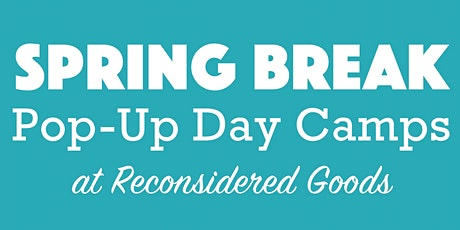 Spring Break Pop-Up Day Camps tickets