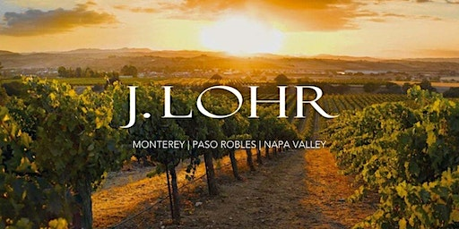 Winery Spotlight & Tasting: J. Lohr Winery