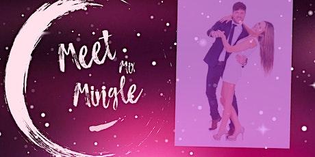 Meet, Mix & Mingle tickets