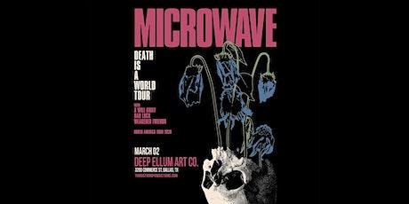 Microwave at Deep Ellum Art Co tickets