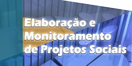 Elaboração e Monitoramento de Projetos Sociais ingressos