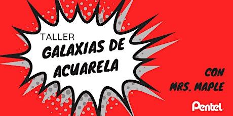 TALLER GALAXIAS DE ACUARELA CON MRS. MAPLE entradas