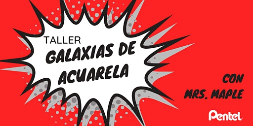 TALLER GALAXIAS DE ACUARELA CON MRS. MAPLE
