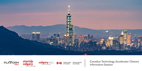 Canadian Technology Accelerator (Taiwan) Information Session tickets
