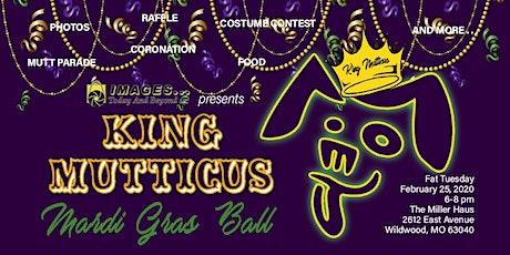 King Mutticus Mardi Gras Ball tickets