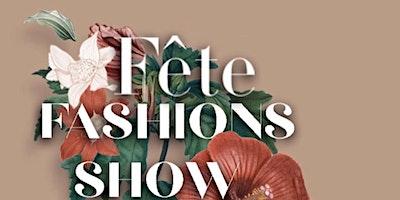 Fête Fashion Show Casting Call