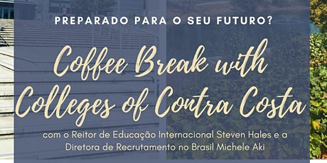 Coffe Break - Colleges of Contra Costa ingressos
