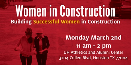 Women in Construction - Panel Discussion & Networking Event @ UH tickets
