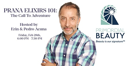 PRANA ELIXIRS 101: The Call to Adventure tickets