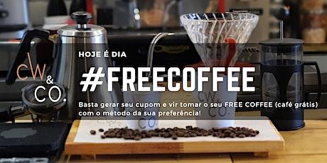 02/05 (Segunda-feira) #FREECOFFEE O café é por nossa conta! ingressos