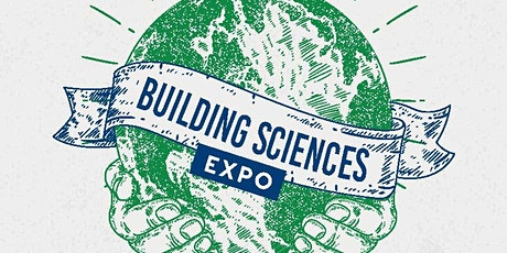 Building Sciences Expo 2020: Building a Sustainable Future tickets
