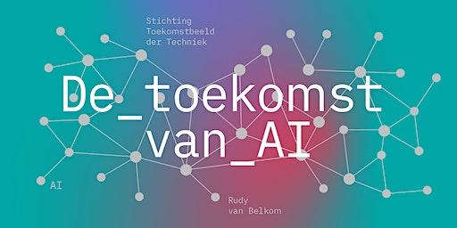 Artificial Intelligence: welke toekomst maken we?