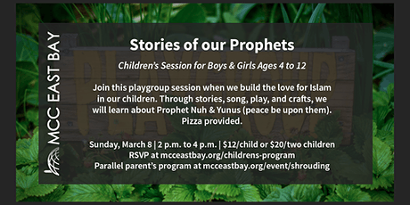 Stories of our Prophets | Children's Session for Ages 4 to 12 (March 8) tickets