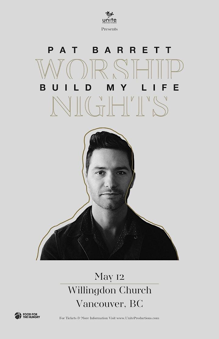 12/05 - Vancouver - Pat Barrett Build My Life Worship Nights image
