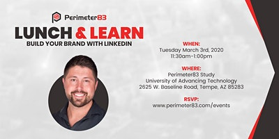 Perimeter83 Lunch & Learn – Build Your Brand with LinkedIn