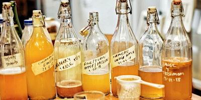 Atelier de Fermentation Kefir de fruits & Levain m