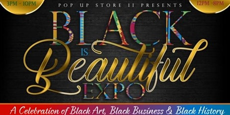 Day 2: Black Is Beautiful Expo tickets