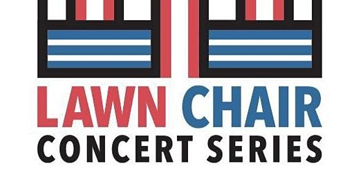 Lawn Chair Concert Series