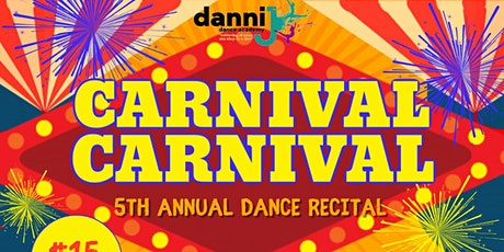 Carnival, Carnival - 5th Annual Dance Recital tickets