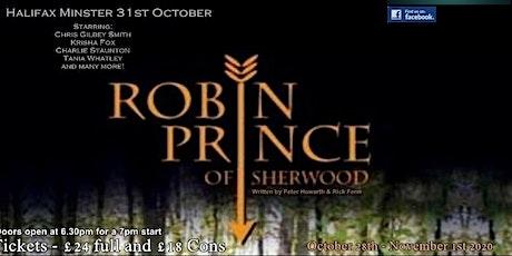 Robin, Prince of Sherwood tickets
