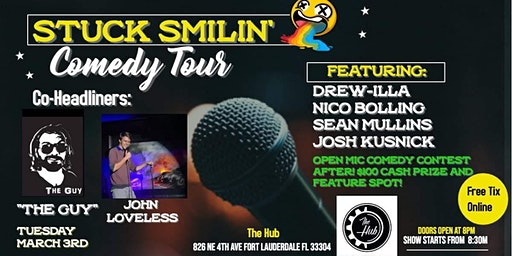 "Comedy Night/Open Mic Contest with ""Stuck Smilin' Tour"" at The Hub Lounge"